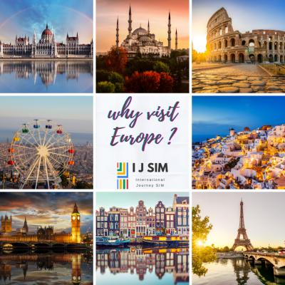 I J SIM why visit Europe