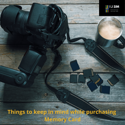 I J SIM 5 important things to look at when buying a memory card